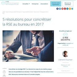 5 résolutions pour concrétiser vraiment votre RSE en 2017