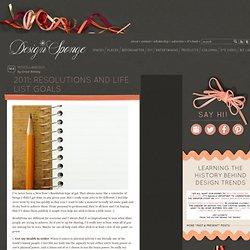 Design*Sponge » Blog Archive » 2011: resolutions and life list goals