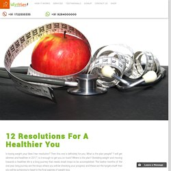 12 Resolutions For A Healthier You
