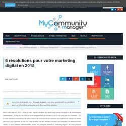 6 résolutions pour votre marketing digital en 2015