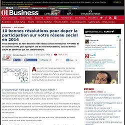 10 bonnes résolutions pour doper la participation sur votre réseau social en 2014 par @bduperrin