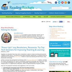 """Power Up's"" 2015 Resolutions, Resources: Try Top Tech Solutions for Improving Teaching & Learning"