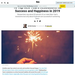 10 Top New Year's Resolutions for Success and Happiness in 2019