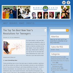The Top Ten Best New Year's Resolutions for Teenagers