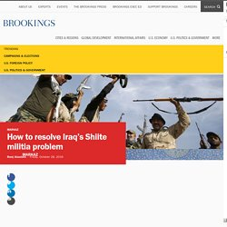 How to resolve Iraq's Shiite militia problem