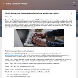 Simple & Easy steps for resolve installation issue with McAfee Antivirus