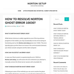 HOW TO RESOLVE NORTON GHOST ERROR 10030?