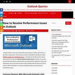 How to resolve performance issues in MS Outlook