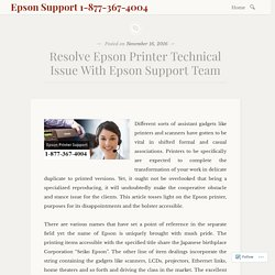 Resolve Epson Printer Technical Issue With Epson Support Team