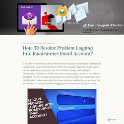 How To Resolve Problem Logging Into Roadrunner Email Account? – Email Support Service