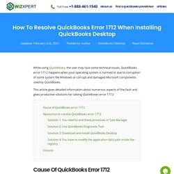 Resolve QuickBooks Error 1712 When Installing QB Desktop