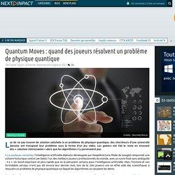 Quantum Moves : quand des joueurs résolvent un problème de physique quantique