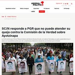 SCJN no puede resolver quejas vs Comisión de la Verdad