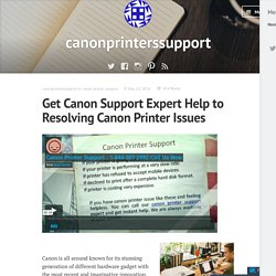 Get Canon Support Expert Help to Resolving Canon Printer Issues