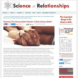 Resolving The Intimacy-Desire Paradox: Is More Intimacy Better?