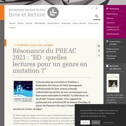 """Résonance du PREAC 2021 : """"BD : quelles lectures pour un genre en mutation ?"""""""