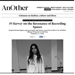 PJ Harvey on the Resonance of Recording Spaces - AnOther Thing I Wanted to Tell You