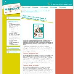 RÉSONANCE asbl - Techni'Kit: «Des techniques de formation à monter soi-même...»