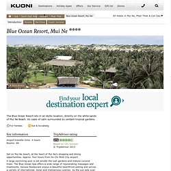 Blue Ocean Resort, a hotel featured by Kuoni for Phan Thiet