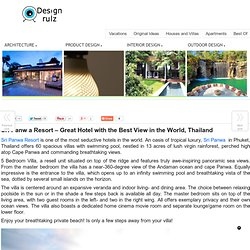 Sri Panw a Resort - Great Hotel with the Best View in the World, Thailand
