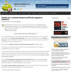 Bonobos.com : comment résoudre le conflit entre magasins et ecommerce