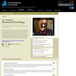 Resource: The World of Abnormal Psychology