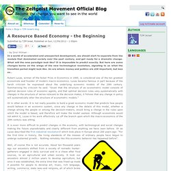 A Resource Based Economy - the Beginning
