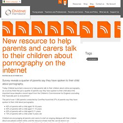 New resource to help parents and carers talk to their children about pornography on the internet