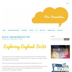 Resource – Exploring England Year 7 SoW