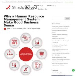 Why a Human Resource Management System Make Good Business