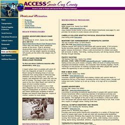 Access Santa Cruz County- Resource guide for people with special needs and physical challenges