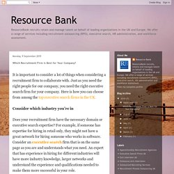 Resource Bank : Which Recruitment Firm is Best for Your Company?