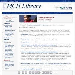 MCH Library Family Resource Brief: Autism Spectrum Disorders