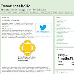 Resourceaholic: Favourite Problems