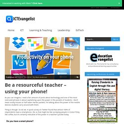 Be a resourceful teacher - using your phone!