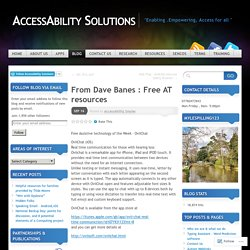 From Dave Banes : Free AT resources