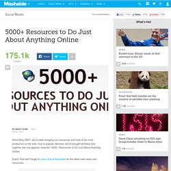 5000+ Resources to Do Just About Anything Online
