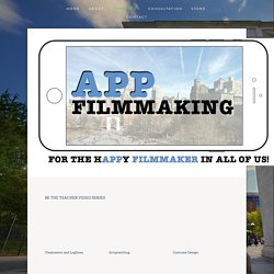 RESOURCES — App Filmmaking