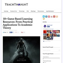 10+ Game-Based Learning Resources: From Practical Applications To Academic Theory