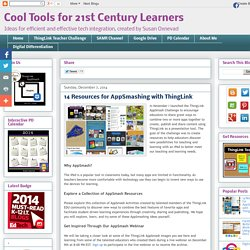 ol Tools for 21st Century Learners: 14 Resources for AppSmashing with ThingLink