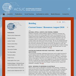 Current Issues / Resources August 2018 - Australian Catholic Social Justice Council
