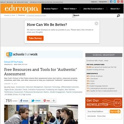 "Free Resources and Tools for ""Authentic"" Assessment"