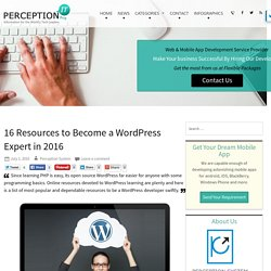 16 Resources to Become a WordPress Expert in 2016