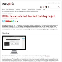 10 Killer Resources To Rock Your Next Bootstrap Project