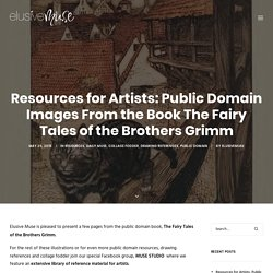 Resources for Artists: Public Domain Images From the Book The Fairy Tales of the Brothers Grimm - elusivemu.se