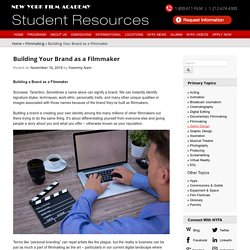 Student Resources - Building Your Brand as a Filmmaker