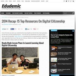 2014 Recap: 15 Top Resources On Digital Citizenship