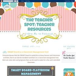 The Teacher Spot: Teacher Resources: SMART Board as a Classroom Management Tool