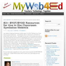 70 BYOT/BYOD Resources for Use in the Classroom