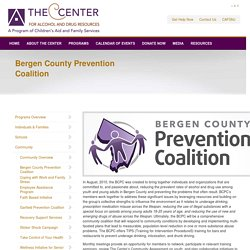The Center for Alcohol and Drug Resources : Programs : Community : Bergen County Prevention Coalition